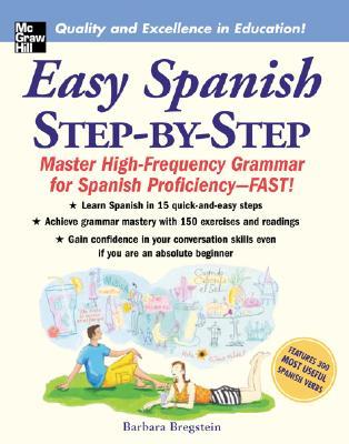 Easy Spanish Step-by-Step By Bregstein, Barbara